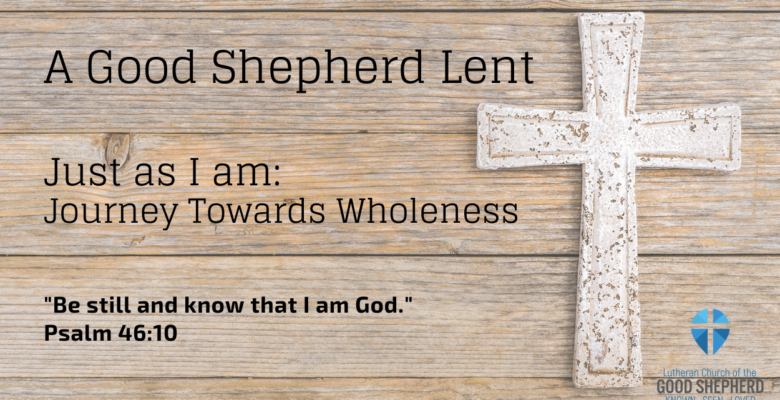 A Good Shepherd Lent